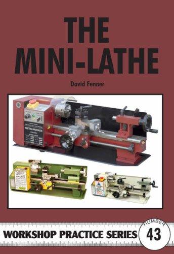 9781854862549: Mini-lathe (Workshop Practice)