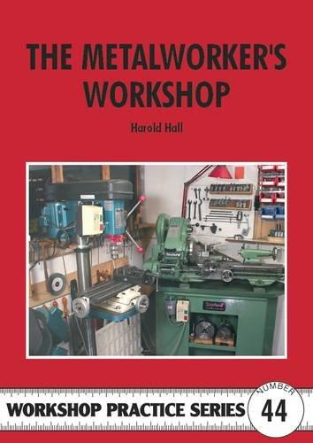 The Metalworker's Workshop: Hall, Harold