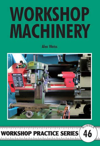 9781854862600: Workshop Machinery (Workshop Practice)