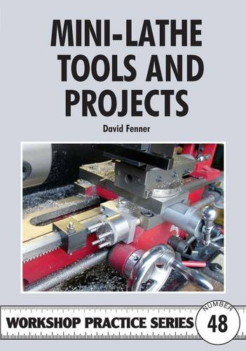 9781854862655: Mini-lathe Tools and Projects (Workshop Practice Series)