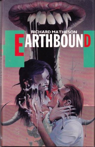 EARTHBOUND: Matheson, Richard.