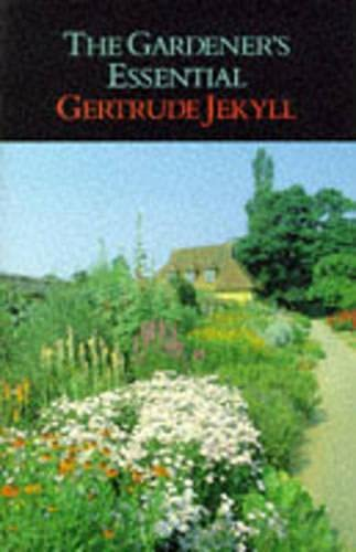9781854871060: The Gardener's Essential Gertrude Jekyll