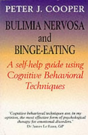 9781854871718: Overcoming Bulimia Nervosa and Binge-Eating: A Books on Prescription Title: A Guide to Recovery (Overcoming Books)