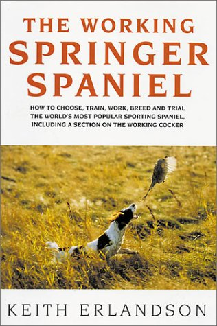 9781854873125: The Working Springer Spaniel