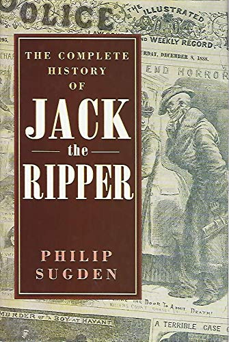 9781854873293: The Complete History of Jack the Ripper