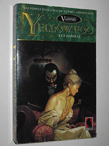 Yellow Fog (The Don Sebastian Vampire Chronicles) (1854873490) by Daniels, Les