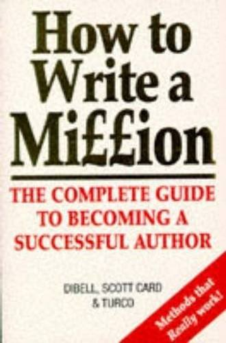 How to Write a Million: The Complete: Turco, Lewis
