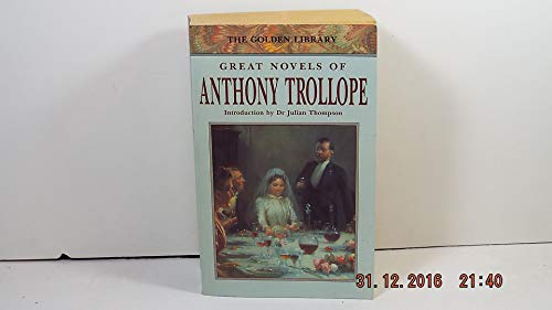 The Warden / Barchester Towers / Eye: Anthony Trollope