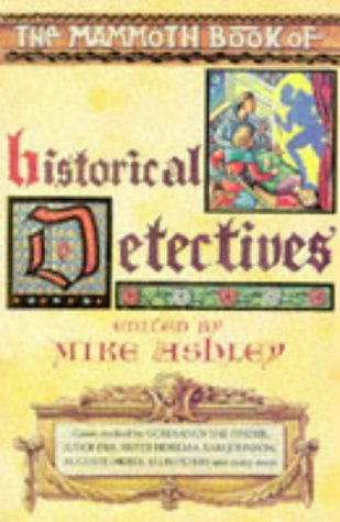 9781854874061: The Mammoth Book of Historical Detectives
