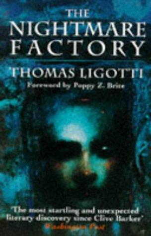 The Nightmare Factory: Thomas. Ligotti