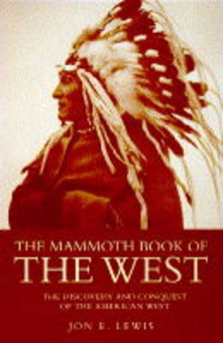 9781854875051: The Mammoth Book of the West