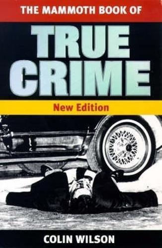 9781854875198: The Mammoth Book of True Crime (Mammoth Books)