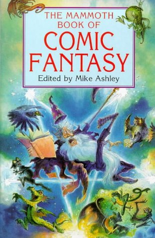 9781854875303: Mammoth Book of Comic Fantasy (Mammoth Books)