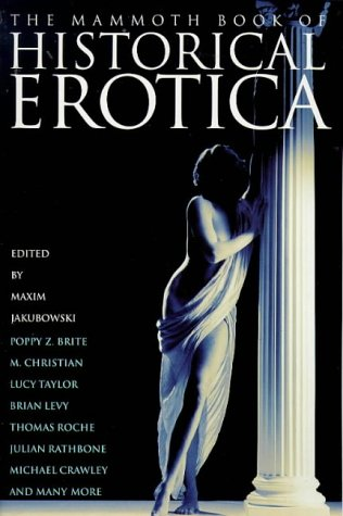 9781854875358: Mammoth Book of Historical Erotica (Mammoth Books)