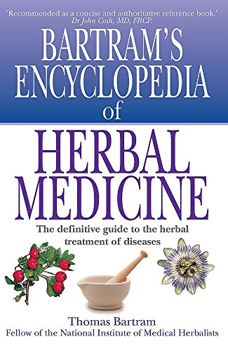 Bartram's Encyclopedia of Herbal Medicine: Thomas Bartram