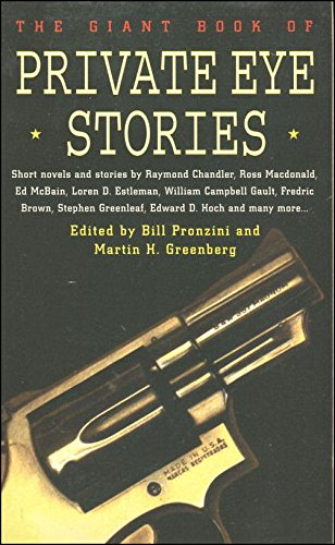 THE GIANT BOOK OF PRIVATE EYE STORIES: Pronzini, Bill &