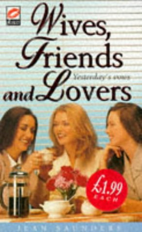 9781854877000: Wives, Friends and Lovers