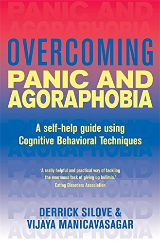 9781854877017: Overcoming Panic and Agoraphobia: A guide to recovery with a complete self-help programme