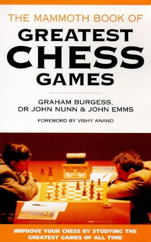 9781854878762: Mammoth Book of the World's Greatest Chess Games