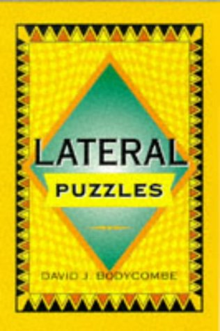 Lateral Puzzles: Bodycombe, David J.