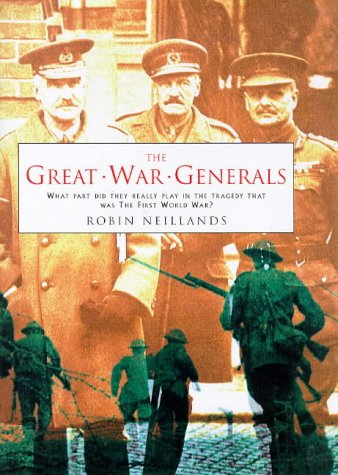 9781854879004: The Great War Generals of the Western Front 1914-1918