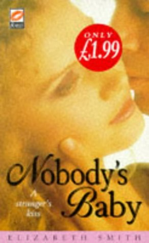 Nobody's Baby: Smith, Elizabeth