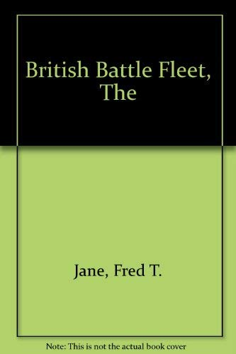 THE BRITISH BATTLE FLEET - Its Inception and Growth throughout the Centuries. ( 2 vol set ): Jane, ...