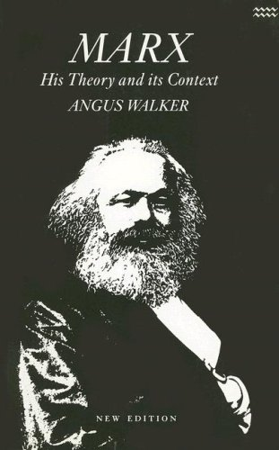Marx - His Theory And Its Context - Politics As Economics, An Introduction And Critical Essay On ...