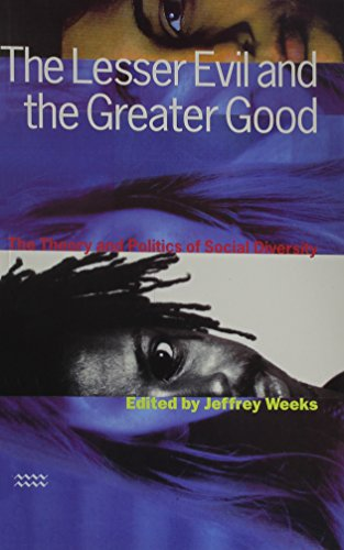 9781854890559: The Lesser Evil and the Greater Good: The Theory and Politics of Social Diversity