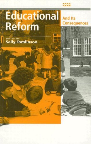 Educational Reform and Its Consequences.: Tomlinson, Sally [Ed]
