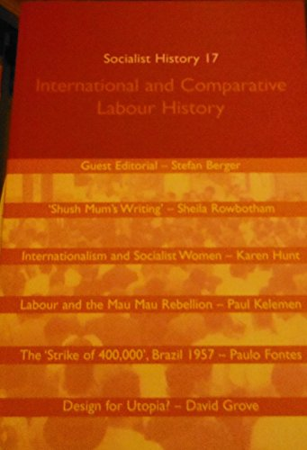 International and Comparative Labour History Socialist History 17: Varia