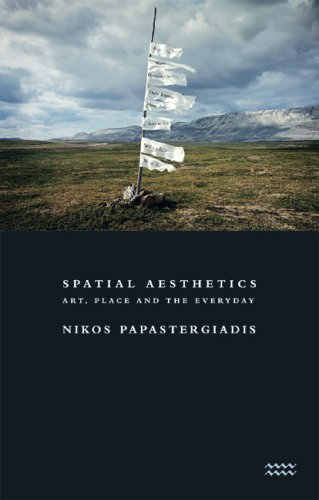 9781854891396: Spatial Aesthetics: Art, Place, and the Everyday
