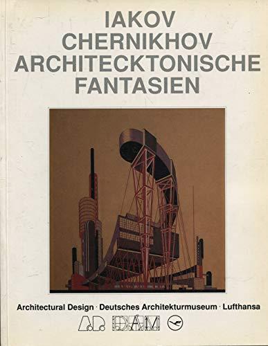 Russian Constructivism & Iakov Chernikhov.: Catherine Cooke.