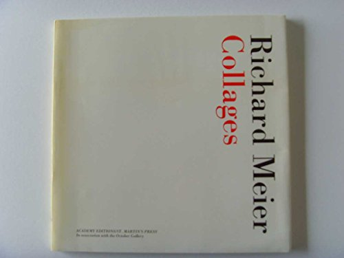 Collages: Richard Meier