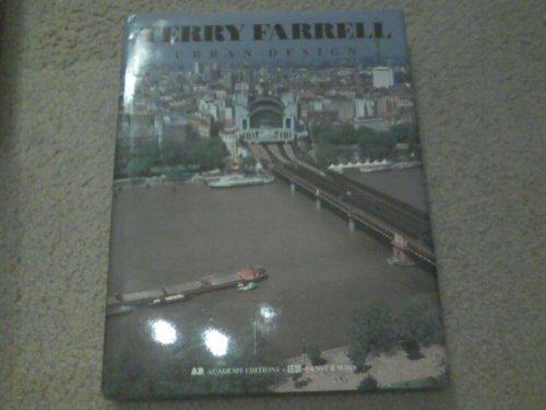 Terry Farrell: Urban Design (Architectural Monographs): Farrell, Terry