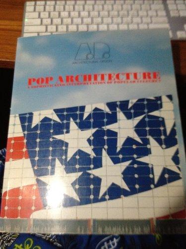 Pop Architecture.: ARCHITECTURAL DESIGN No