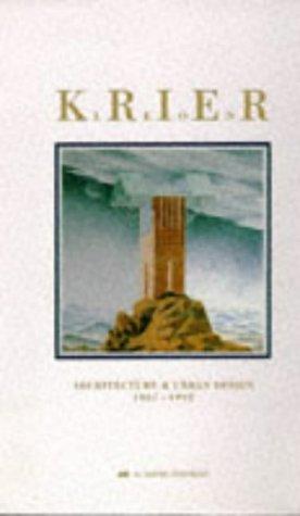 Leon Krier: Architecture & Urban Design 1967-1992: Krier, Leon