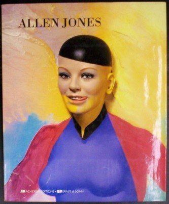 9781854901675: Allen Jones (Art and Design Monograph)