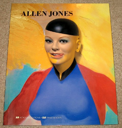 9781854901729: Allen Jones (Art and Design Monographs)