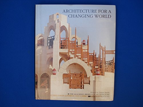 Architecture for a Changing World.: Steele James (editor)