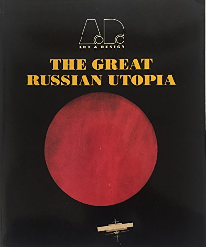 9781854901828: Great Russian Utopia (Art and Design Profiles)