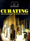 9781854902368: Curating: The Contemporary Art Museum and Beyond (Art & Design Profile)