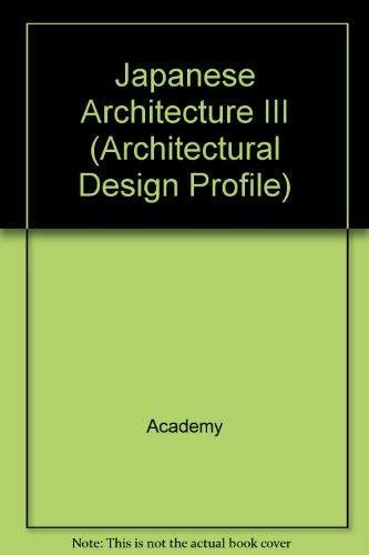 Japanese Architecture III (Architectural Design Profile)