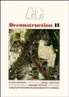 Deconstruction II - Architectural Design Profile: Andreas Papadakis (editor)