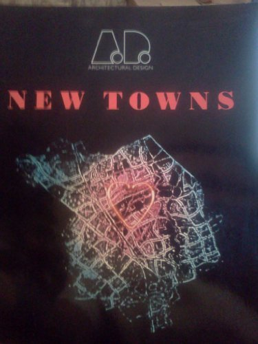New Towns (Architectural Design) (9781854902450) by Walker, Derek