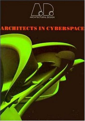 9781854902528: Architects in Cyberspace (Architectural Design)
