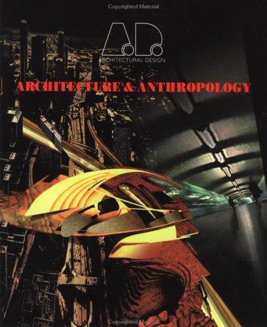 9781854902597: Architecture & Anthropology (Architectural Design)