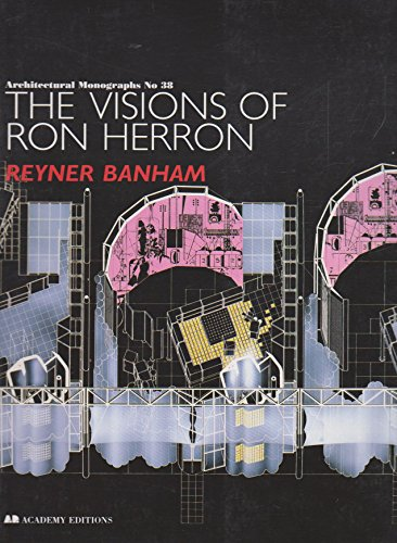 9781854902689: The Visions of Ron Herron