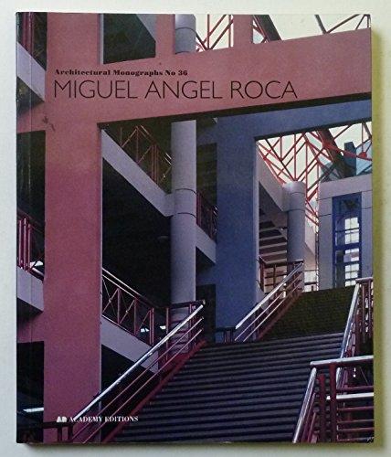 Architectural Monographs No 36. Miguel Angel Roca.: Miguel Angel Roca