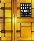 Frank Lloyd Wright Glass Art: Heinz, Thomas A.